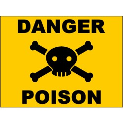 yellow background danger poison sign with skull and crossbones